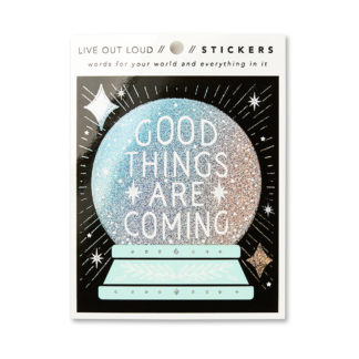 Good Things Are Coming Sticker